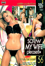 screw my wife please 56