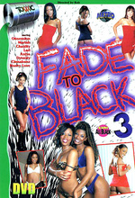 fade to black 3