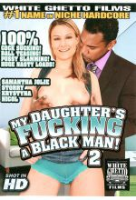my daughters fucking a black man 2