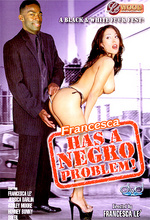 francesca has a negro problem!