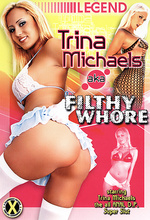 trina michaels aka filthy whore