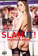 slam it in a young whore